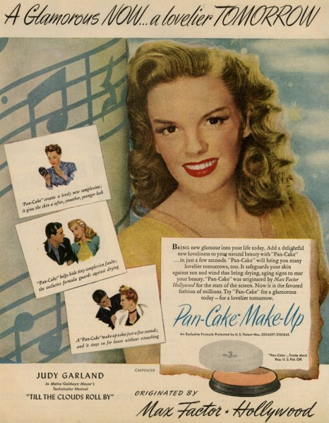 Ad for Max Factor Pan-Cake makeup starring Judy Garland